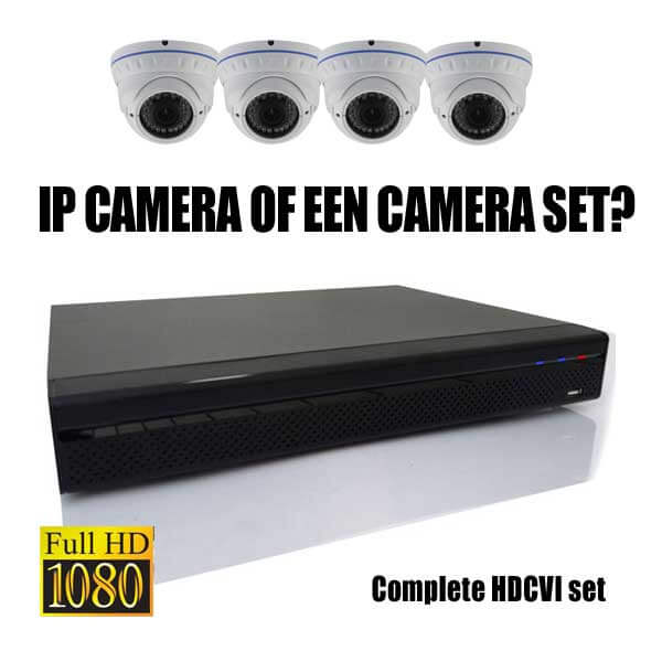 IP camera kopen of toch een camera set?